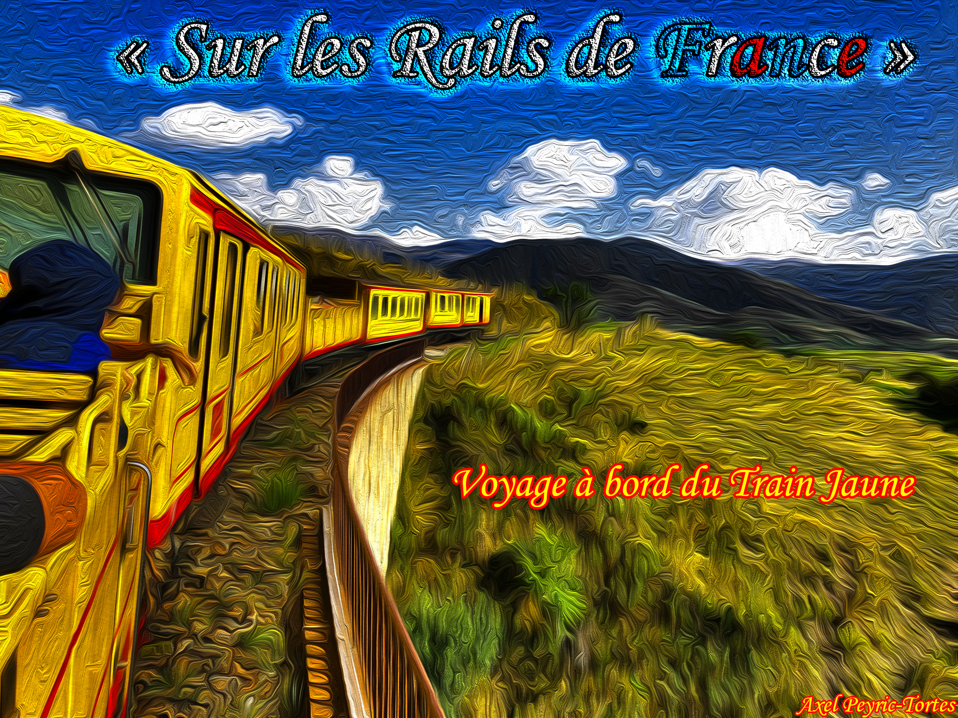 Affiche emission sur les rails de france a bord du train jaune